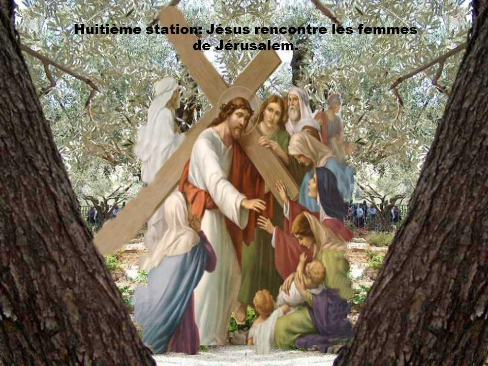 Huitième station: Jésus rencontre les femmes de Jérusalem.