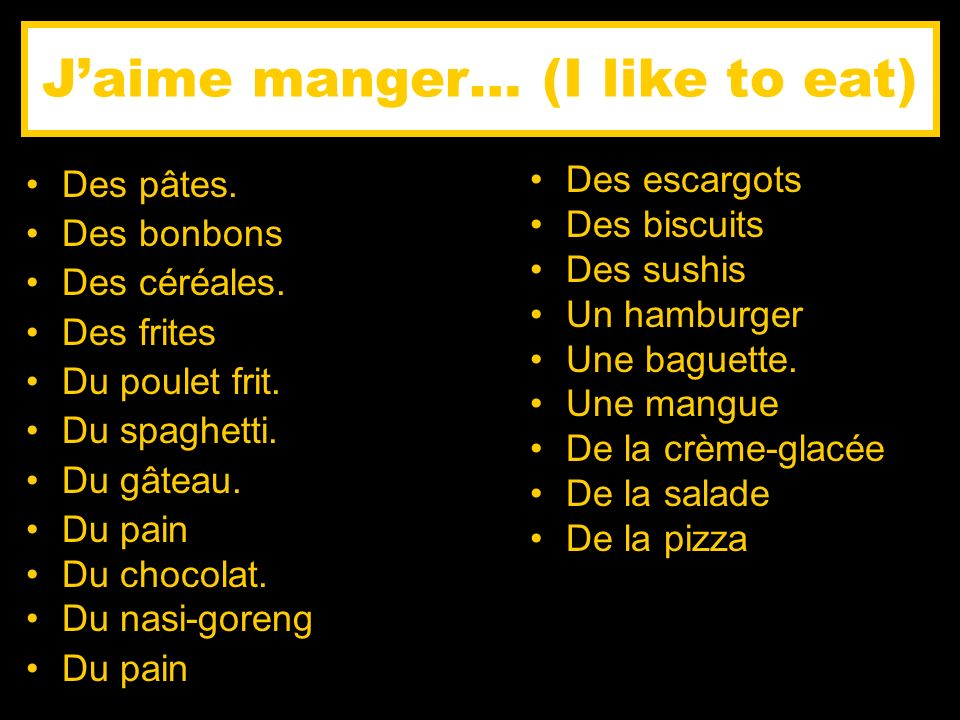J'aime manger… (I like to eat)