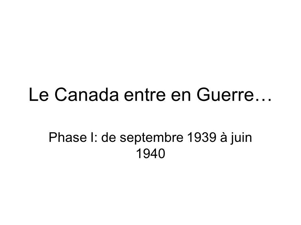 Le Canada entre en Guerre…