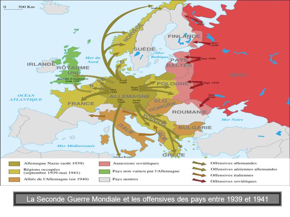 La Seconde Guerre Mondiale et les offensives des pays entre 1939 et 1941