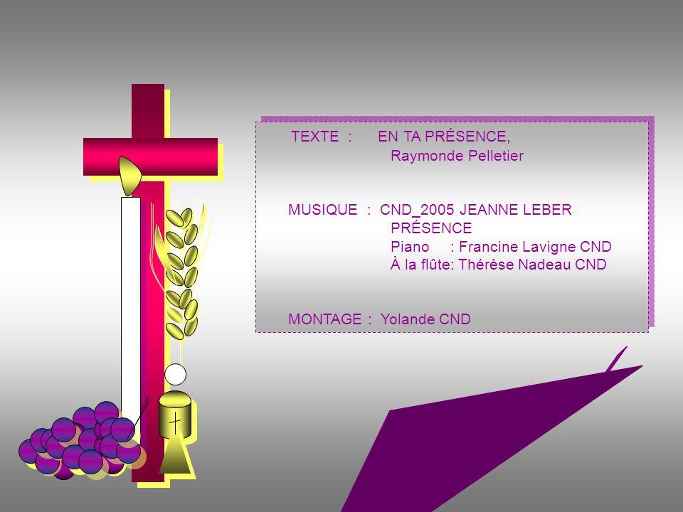 TEXTE : EN TA PRÉSENCE, Raymonde Pelletier