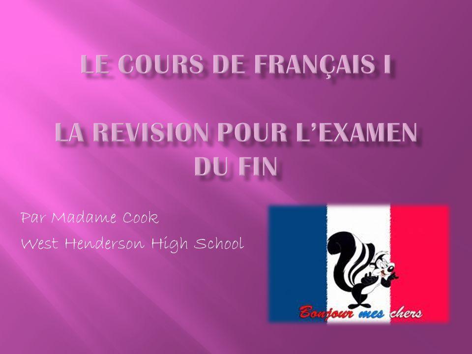Le cours de français I La Revision pour L'examen du fin