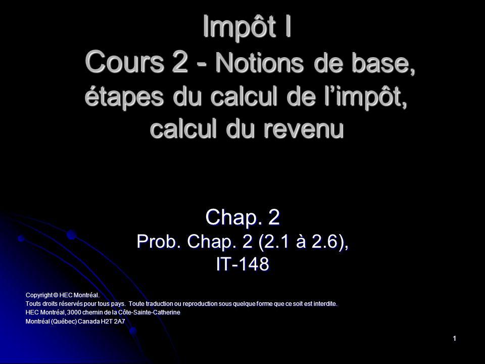 Impôt I Cours 2 - Notions de base, étapes du calcul de l'impôt, calcul du revenu