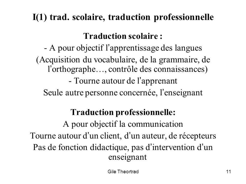 I(1) trad. scolaire, traduction professionnelle