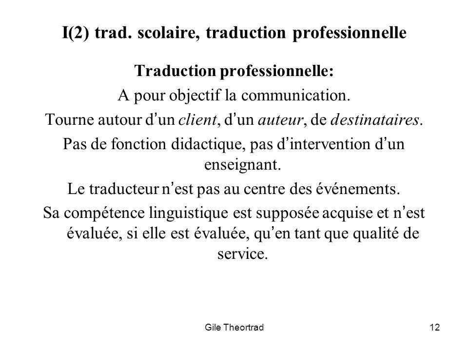 I(2) trad. scolaire, traduction professionnelle