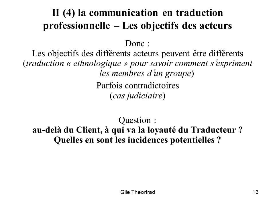 II (4) la communication en traduction professionnelle – Les objectifs des acteurs