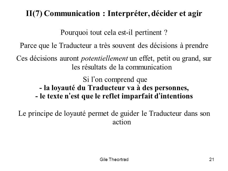 II(7) Communication : Interpréter, décider et agir