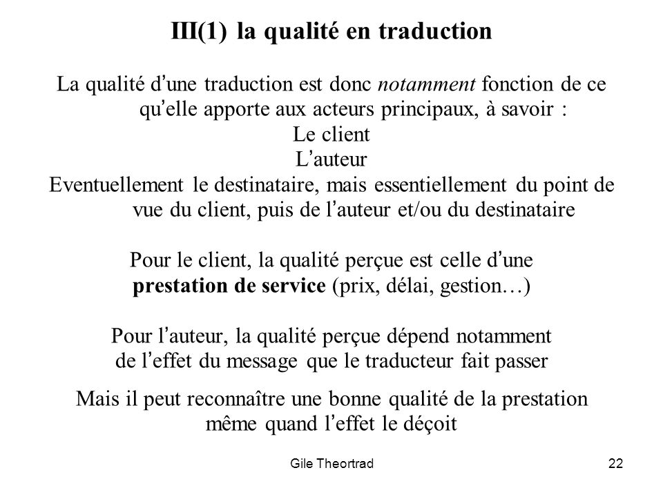 III(1) la qualité en traduction