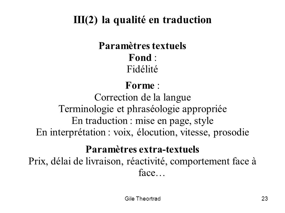III(2) la qualité en traduction