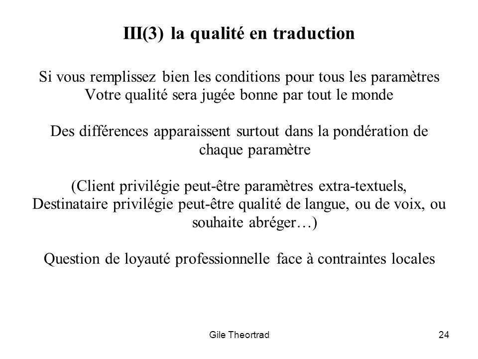 III(3) la qualité en traduction
