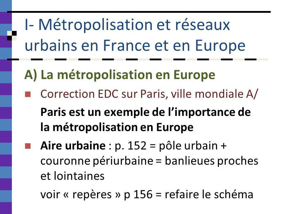 I- Métropolisation et réseaux urbains en France et en Europe