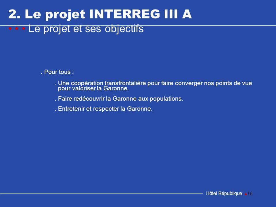 2. Le projet INTERREG III A