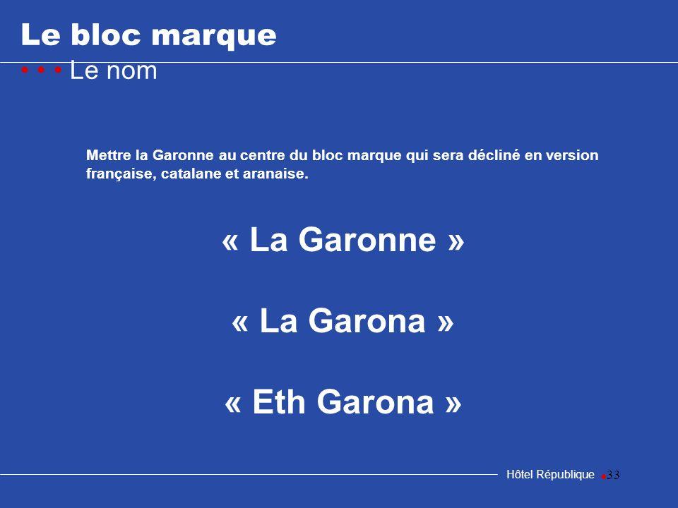 « La Garonne » « La Garona » « Eth Garona »