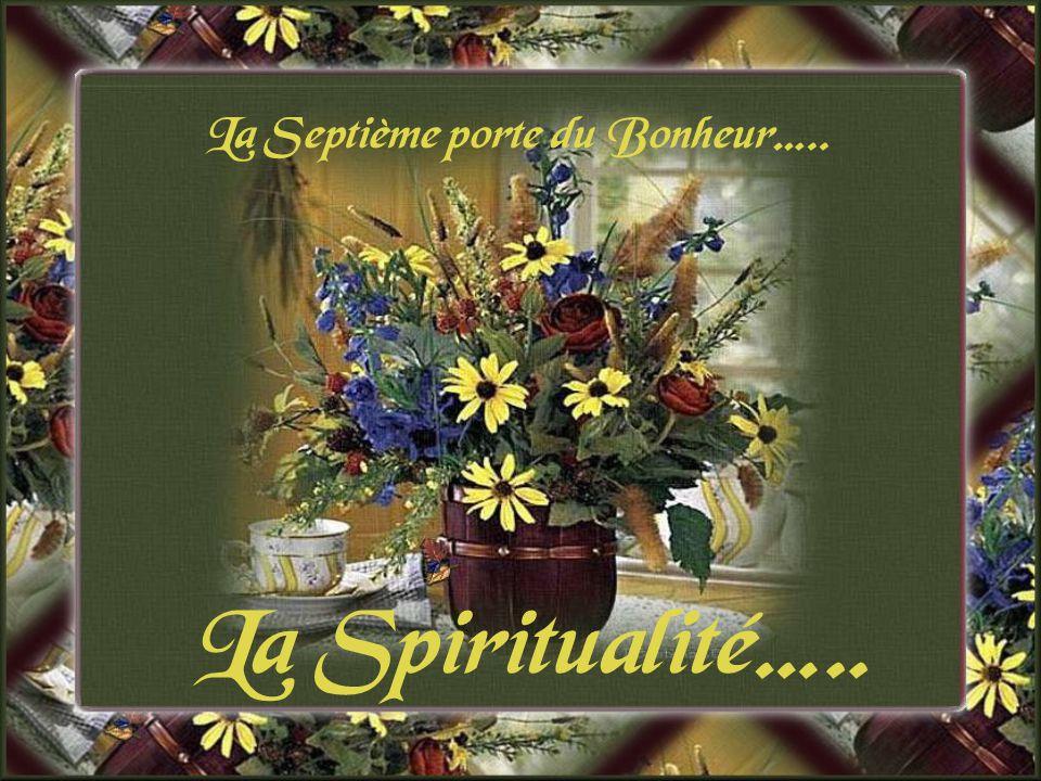 La Septième porte du Bonheur…..