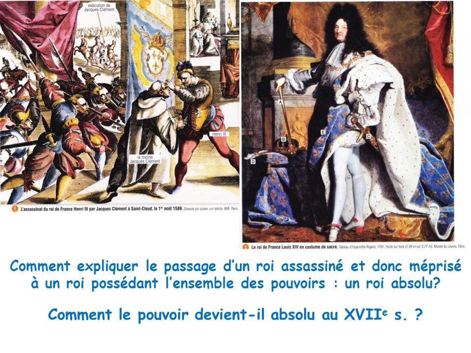 Comment le pouvoir devient-il absolu au XVIIe s.