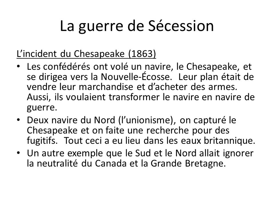 La guerre de Sécession L'incident du Chesapeake (1863)