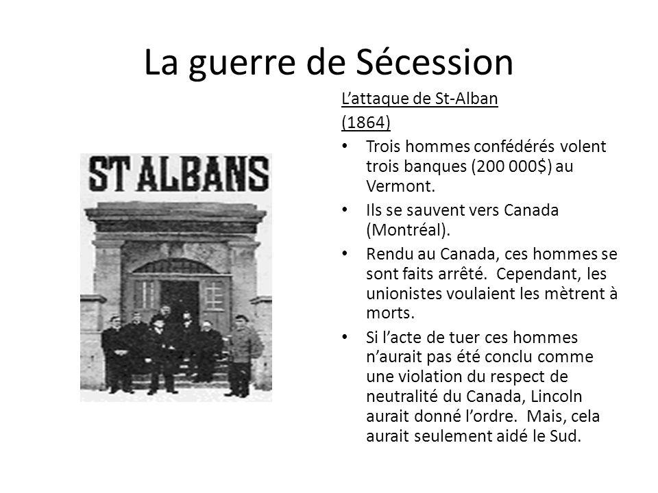 La guerre de Sécession L'attaque de St-Alban (1864)