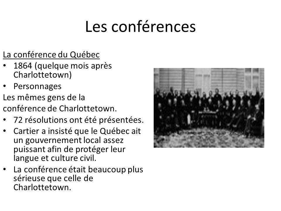 Les conférences La conférence du Québec