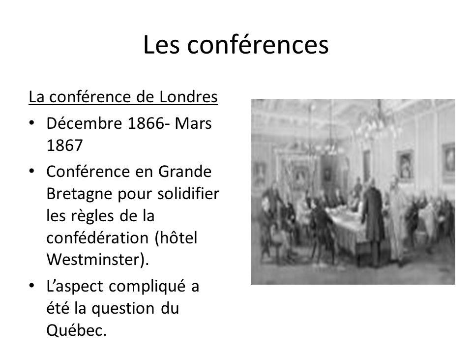 Les conférences La conférence de Londres Décembre 1866- Mars 1867