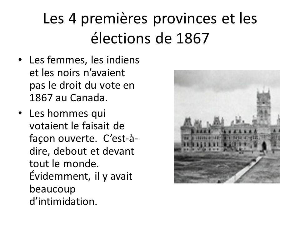 Les 4 premières provinces et les élections de 1867