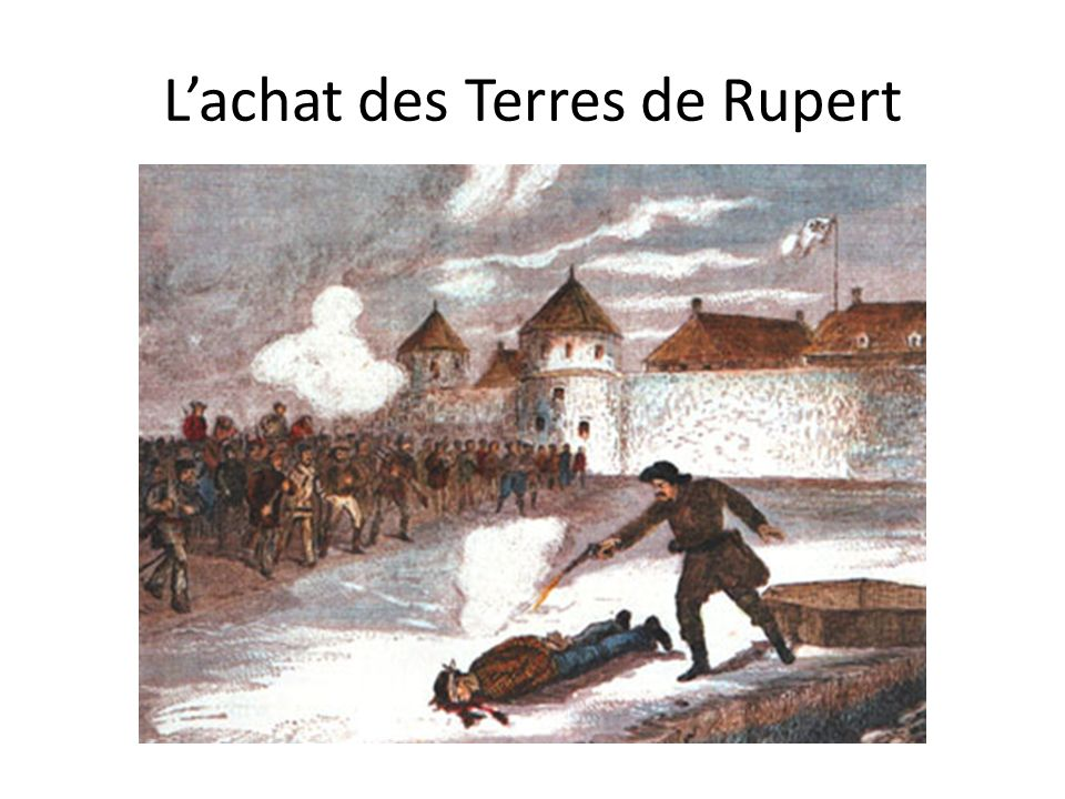 L'achat des Terres de Rupert