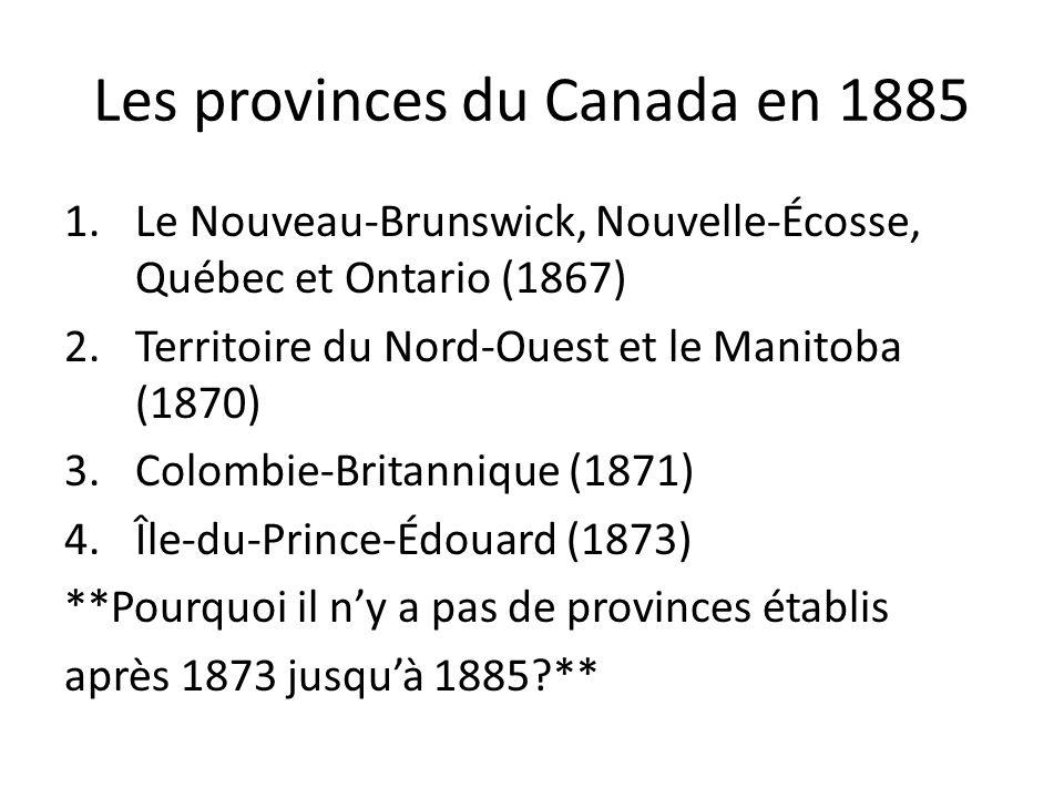 Les provinces du Canada en 1885
