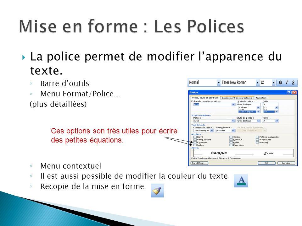 Mise en forme : Les Polices