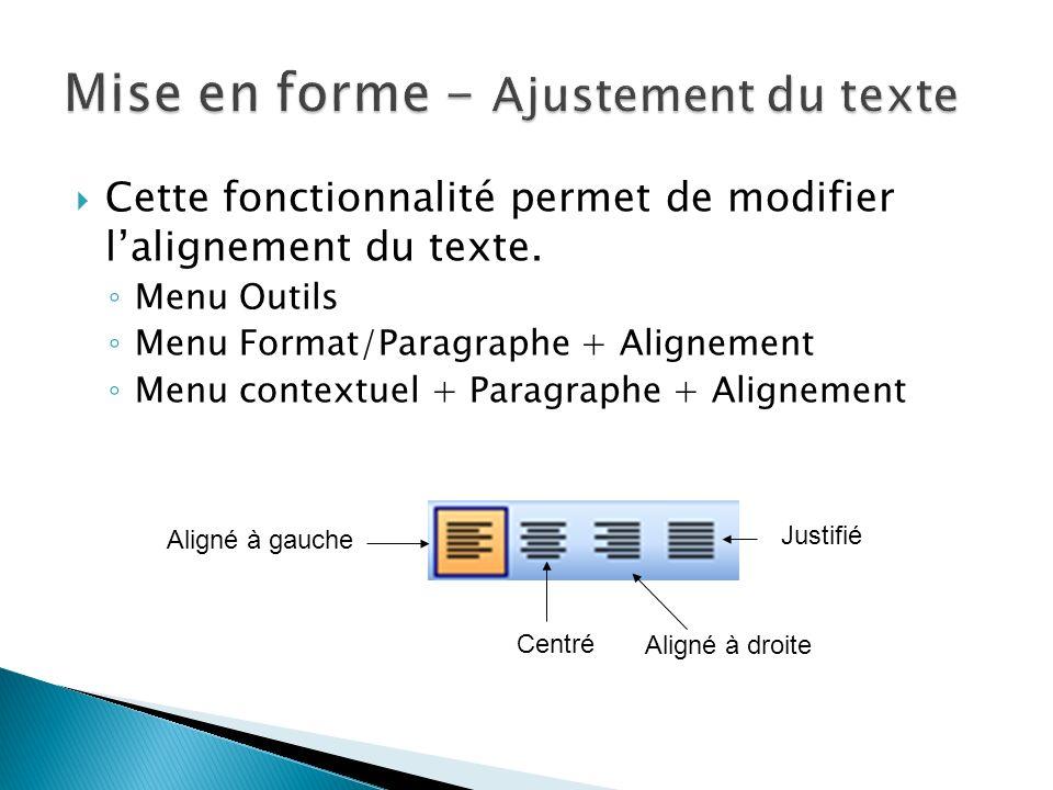 Mise en forme - Ajustement du texte