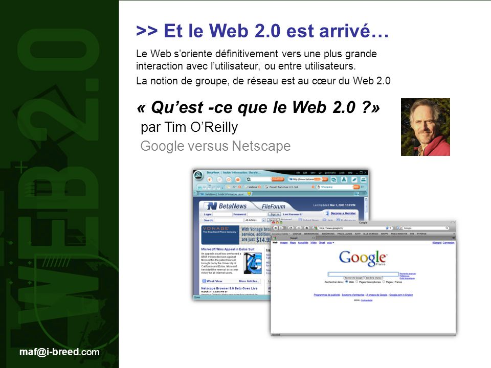 >> Et le Web 2.0 est arrivé…