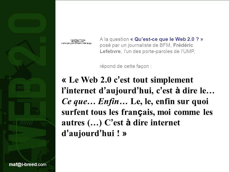A la question « Qu'est-ce que le Web 2