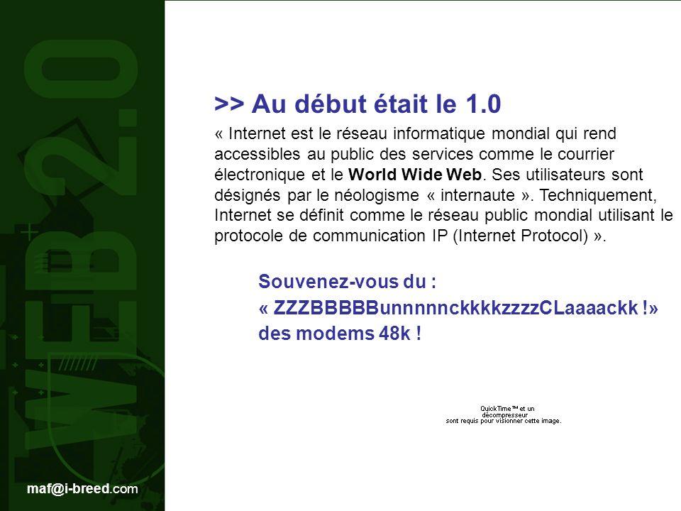 >> Au début était le 1.0