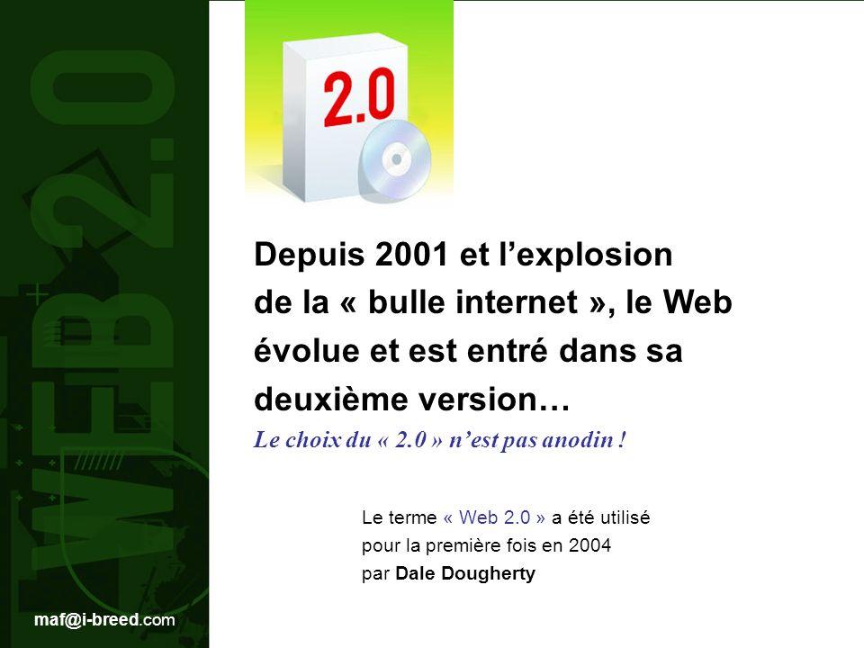 de la « bulle internet », le Web évolue et est entré dans sa