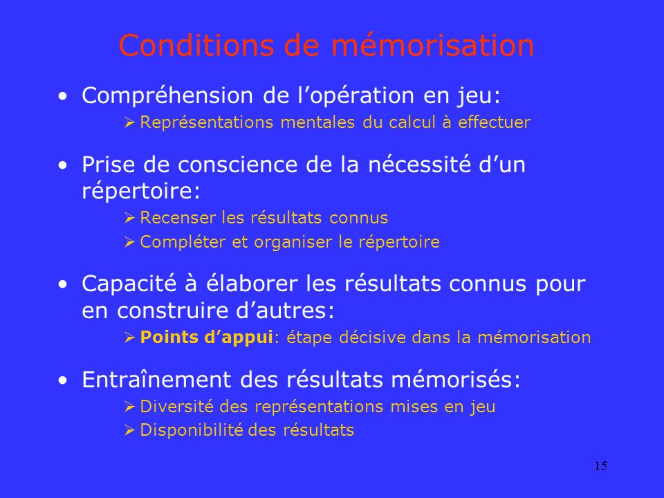 Conditions de mémorisation