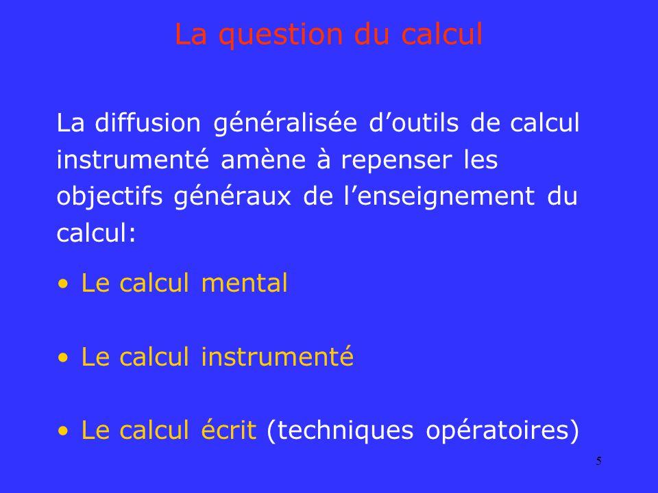 La question du calcul La diffusion généralisée d'outils de calcul