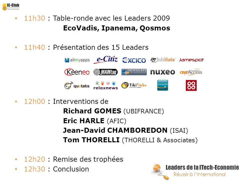 11h30 : Table-ronde avec les Leaders 2009