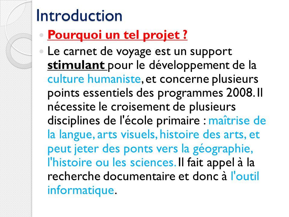Introduction Pourquoi un tel projet