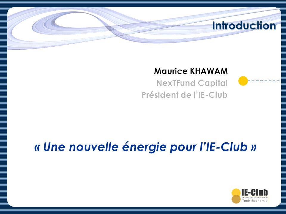 « Une nouvelle énergie pour l'IE-Club »