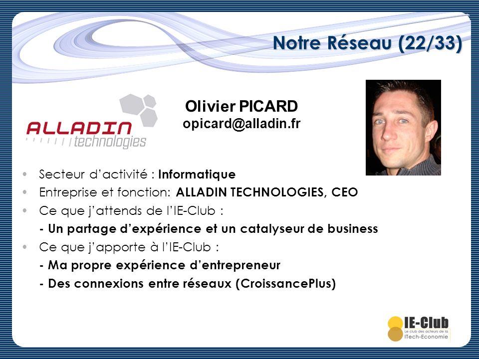 Notre Réseau (22/33) Olivier PICARD opicard@alladin.fr