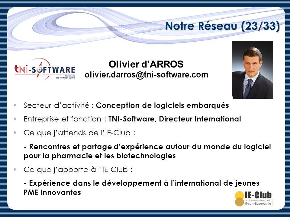 Notre Réseau (23/33) Olivier d'ARROS olivier.darros@tni-software.com