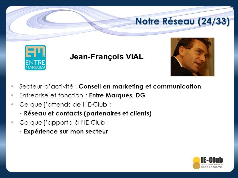 Notre Réseau (24/33) Jean-François VIAL