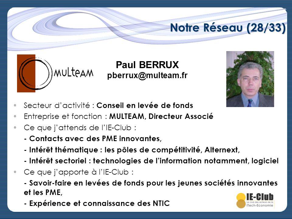 Notre Réseau (28/33) Paul BERRUX pberrux@multeam.fr