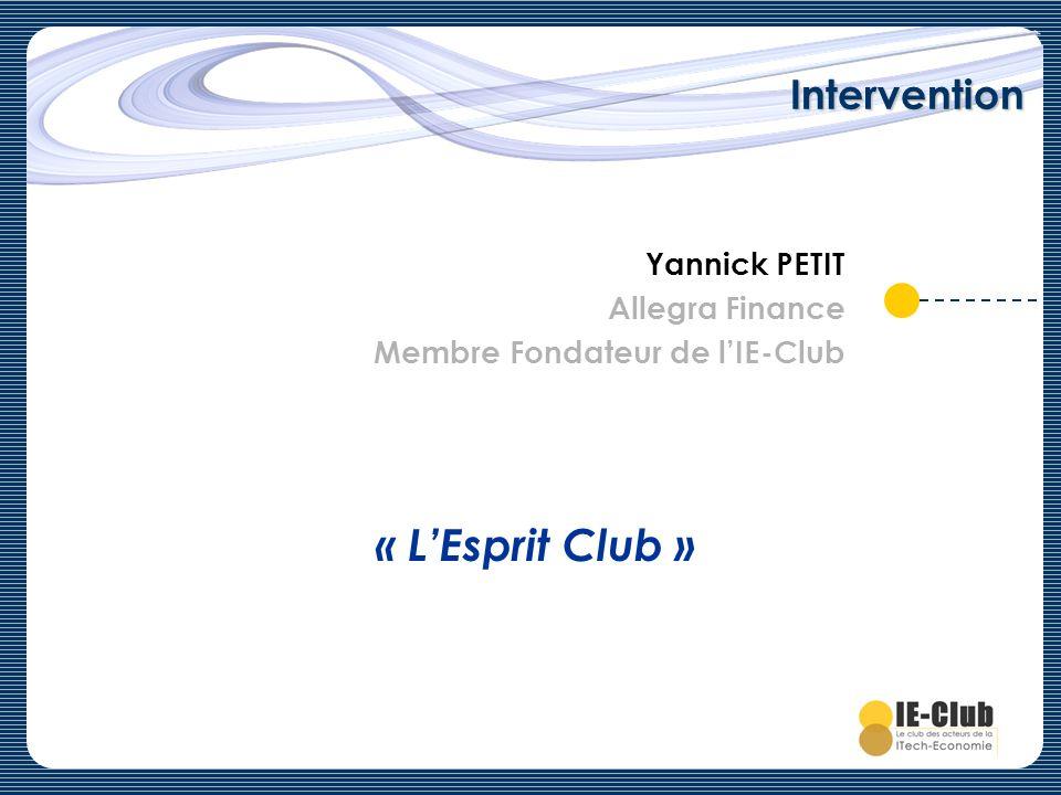 « L'Esprit Club » Intervention Yannick PETIT Allegra Finance