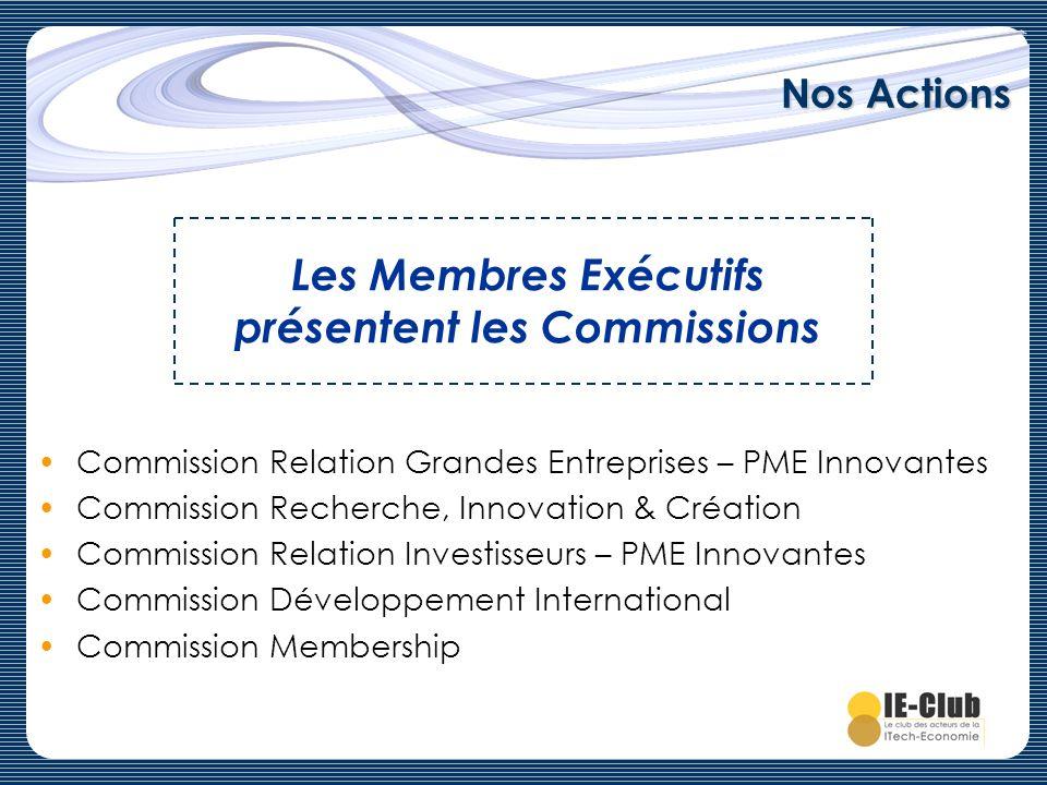 Les Membres Exécutifs présentent les Commissions