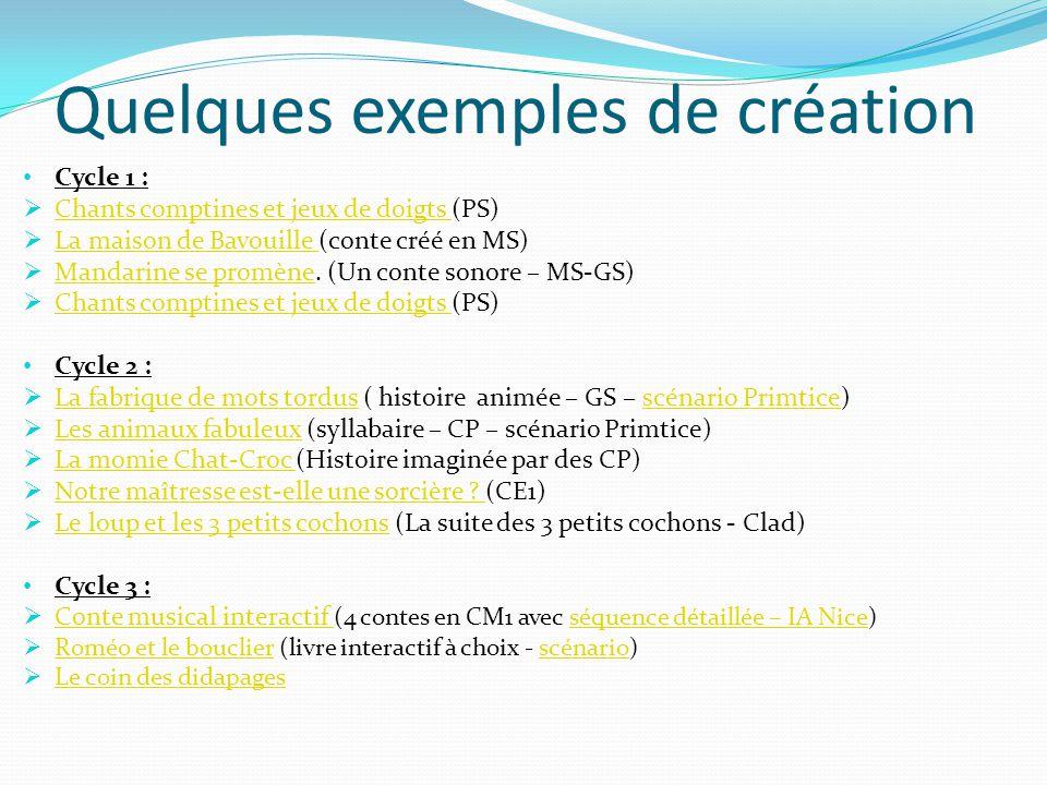 Quelques exemples de création