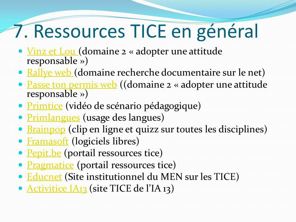 7. Ressources TICE en général