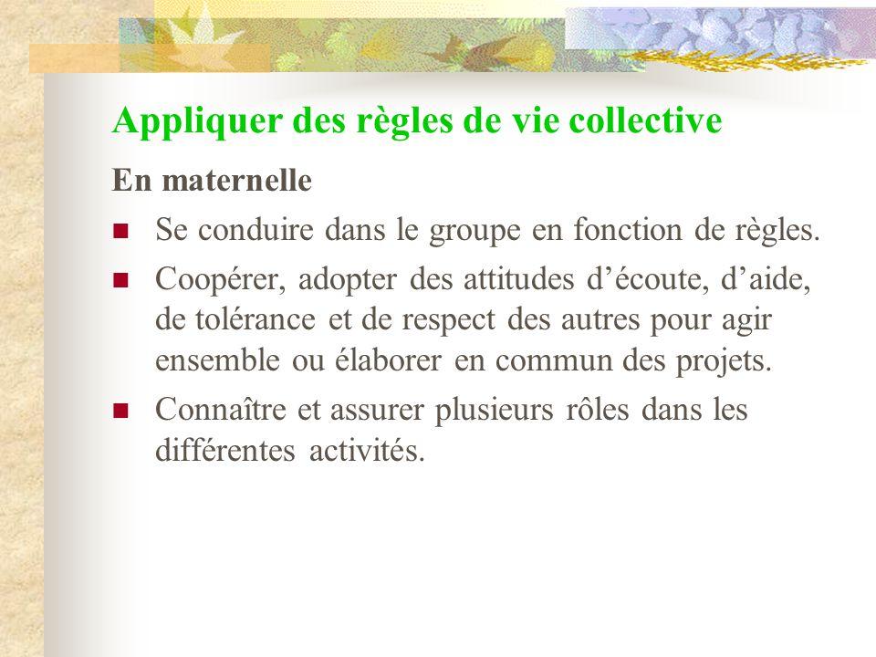 Appliquer des règles de vie collective