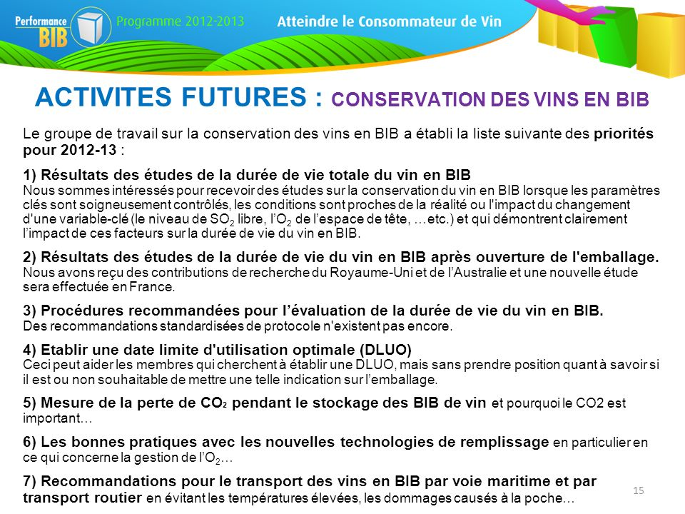 ACTIVITES FUTURES : CONSERVATION DES VINS EN BIB