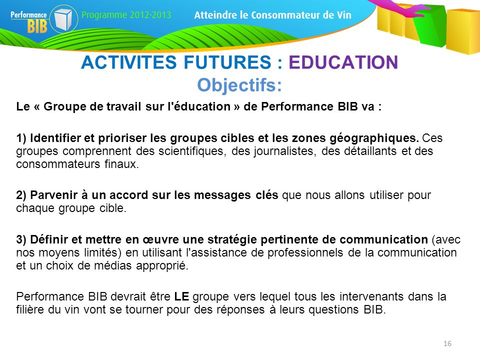 ACTIVITES FUTURES : EDUCATION