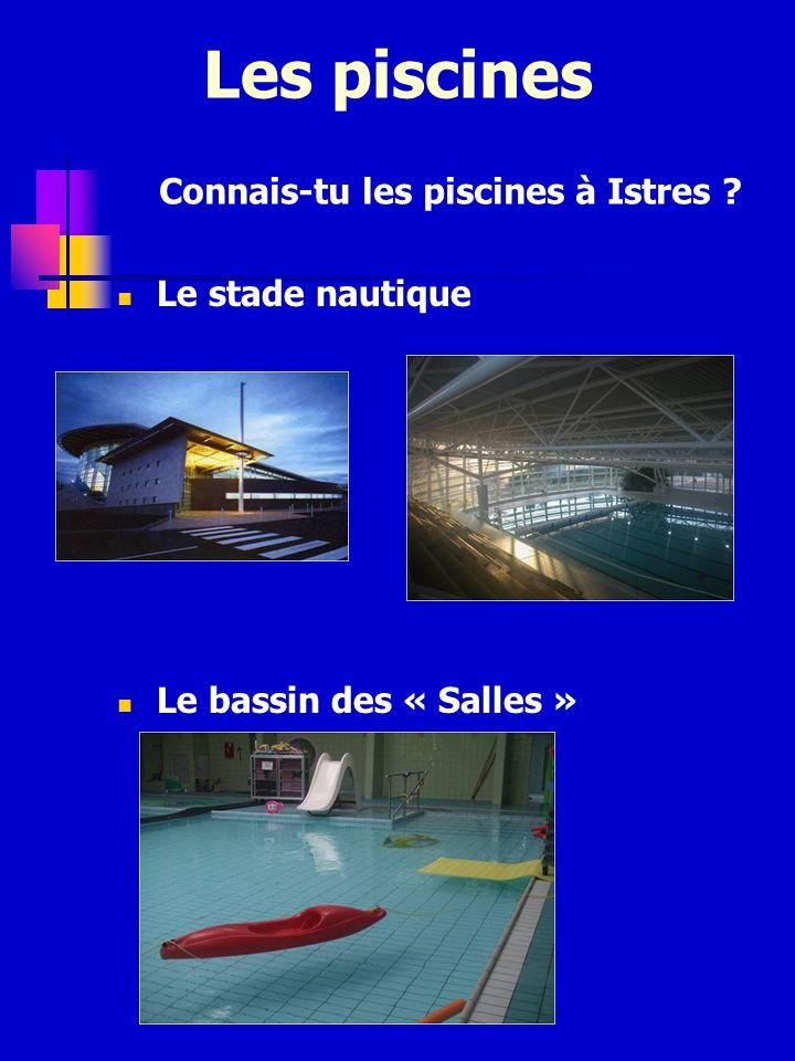 Les piscines Connais-tu les piscines à Istres Le stade nautique