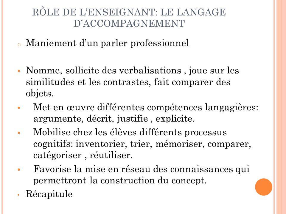 RÔLE DE L'ENSEIGNANT: LE LANGAGE D'ACCOMPAGNEMENT